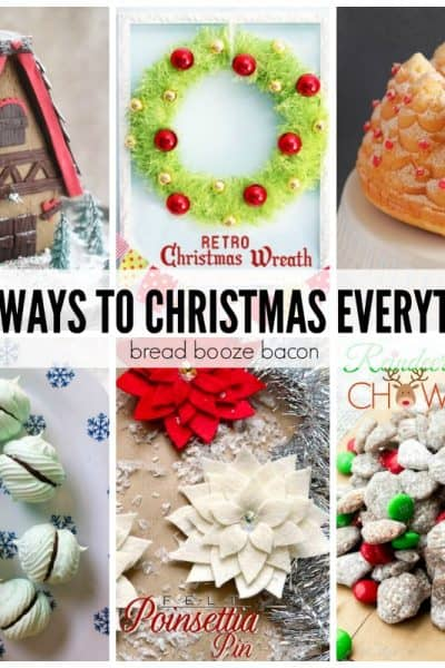 50+ Ways to Christmas Everything!