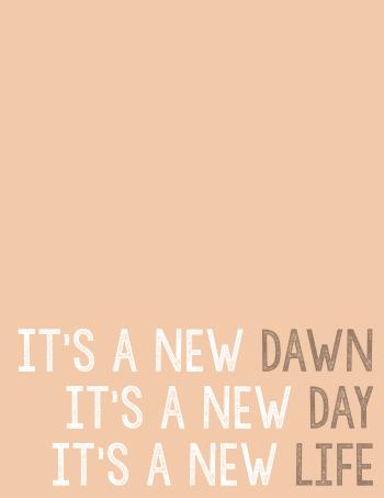 http://breadboozebacon.com/wp-content/uploads/2015/01/Its-a-New-Dawn-Print.pdf