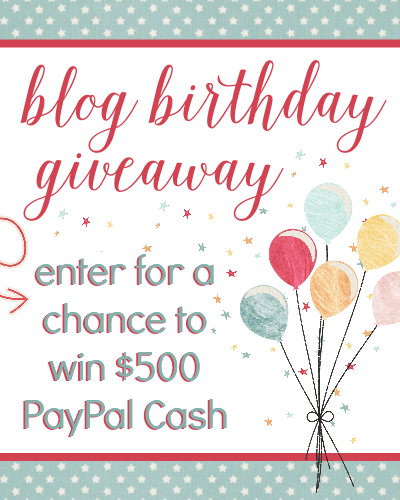 $500 Blog Birthday PayPal Cash Giveaway! [CLOSED]