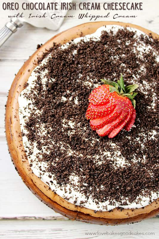Oreo Chocolate Irish Cream Cheesecake with Irish Cream Whipped Cream is a luscious cheesecake perfect for St. Patrick's Day or any day!