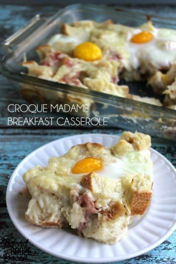 Croque Madame Breakfast Casserole   Bread Booze Bacon