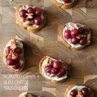 Roasted Grape & Bleu Cheese Bruschetta | Bread Booze Bacon