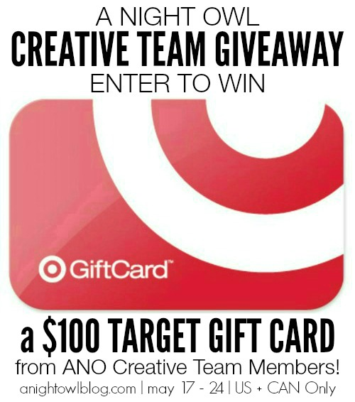 A Night Owl Creative Team $100 Target Gift Card GIVEAWAY!  Now through May  24th!