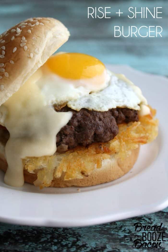 Rise + Shine Burger | Bread Booze Bacon