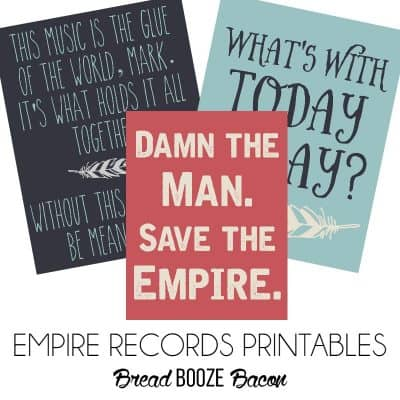 Empire Records Printables