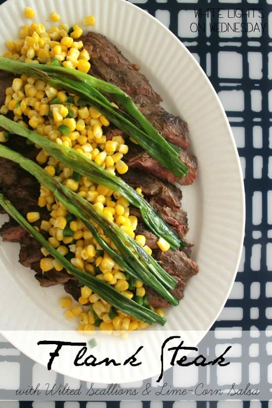 Flank Steak with Wilted Scallions and Corn Salsa is a killer family style summer dinner that will make everyone bow down to your steak skills!