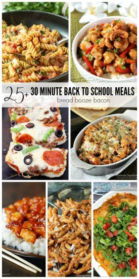 25+ 30 Minute Back to School Meals   Bread Booze Bacon