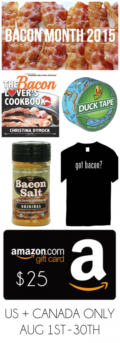 "Bacon Month 2015 Prize Pack from Bread Booze Bacon + Friends! Prizes included The Bacon Lover's Cookbook, bacon and eggs Duct Tape, bacon salt, ""got bacon?"" t-shirt, and $25 Amazon.com gift card.  Open now through Aug 30th."