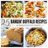 25 Bangin' Buffalo Recipes | Bread Booze Bacon