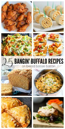 25 Bangin' Buffalo Recipes | Bread Booze Bacon
