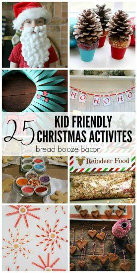25 Kid Friendly Christmas Activities | Bread Booze Bacon