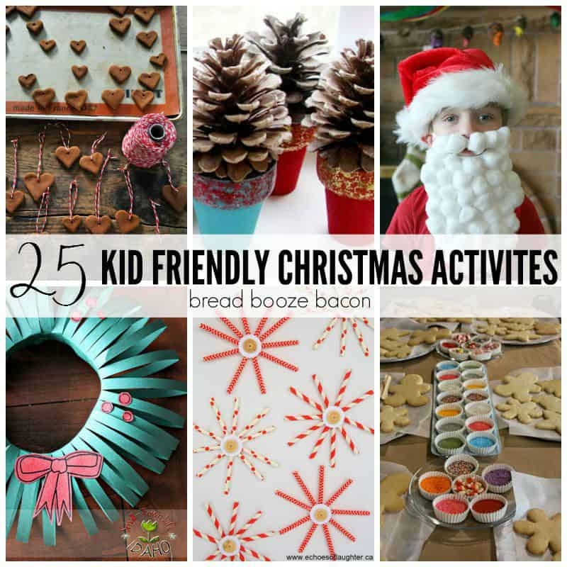 25 Kid Friendly Christmas Activities