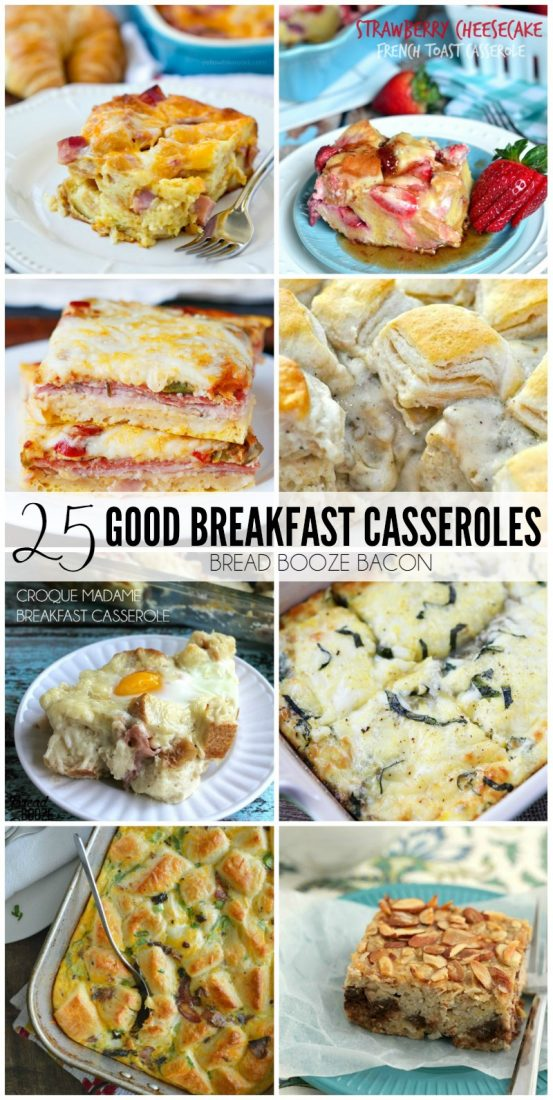 These 25 Good Breakfast Casseroles make serving up a crowd easy so you can spend more time visiting and less time slaving over a stov