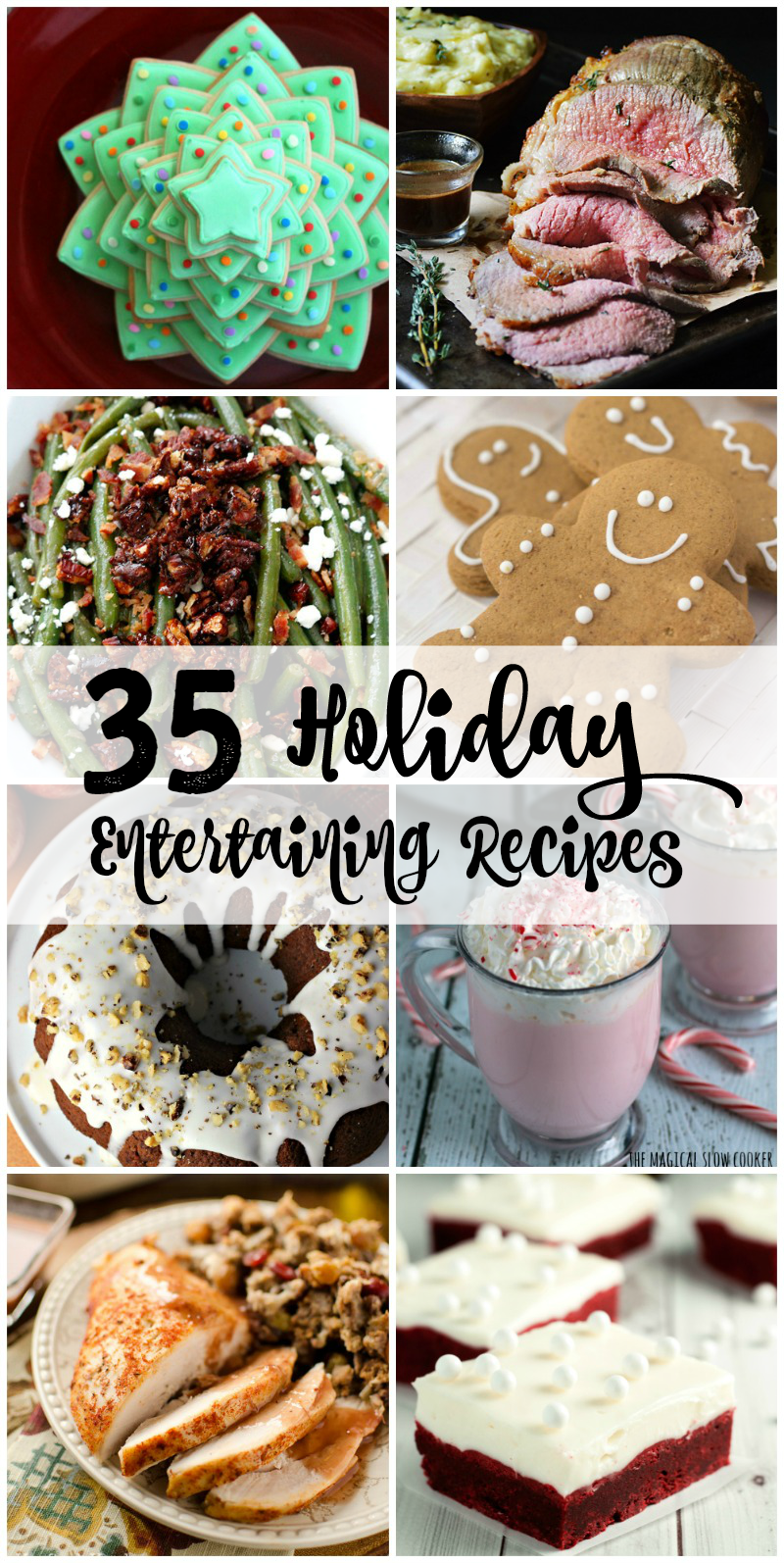 These 35 Holiday Entertaining Recipes will delight your taste buds and please you holiday guests all season long!