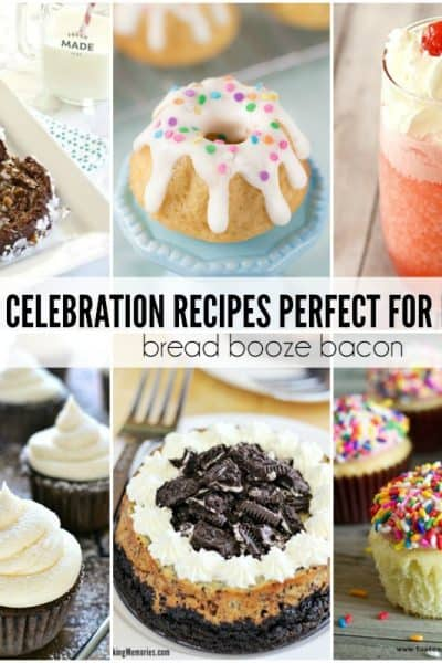20 Celebration Recipes Perfect for Parties