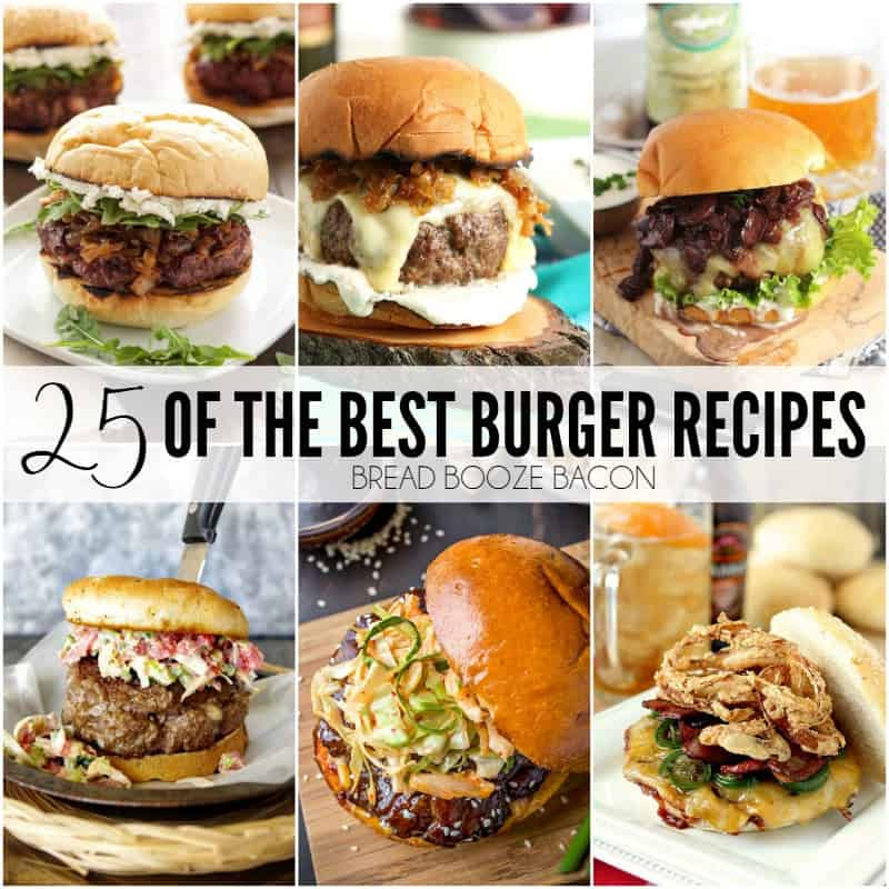25 of the Best Burger Recipes