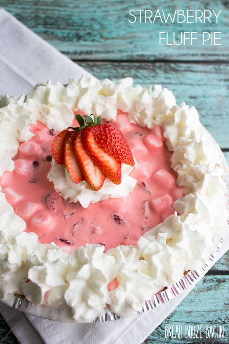 Strawberry Fluff Pie is a no-bake summer dessert that's a strawberry ...