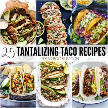 These 25 Tantalizing Taco Recipes will satisfy your cravings for major flavorful in a handheld bite!