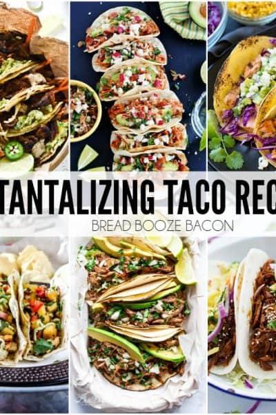 25 Tantalizing Taco Recipes