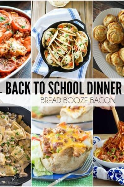 20+ Back to School Dinner Ideas