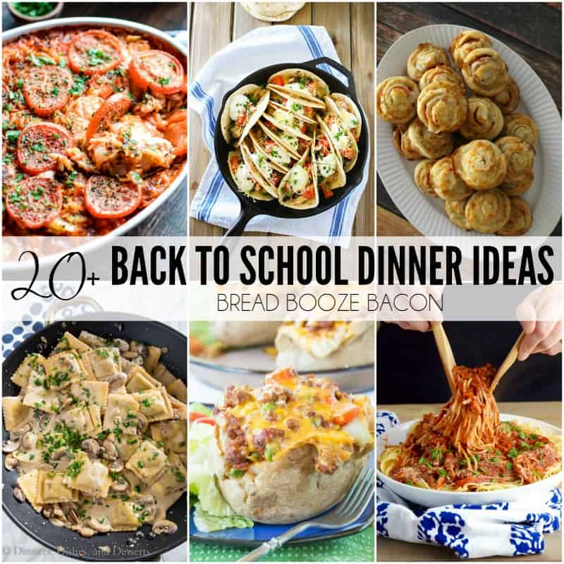 20+ Back to School Dinner Ideas
