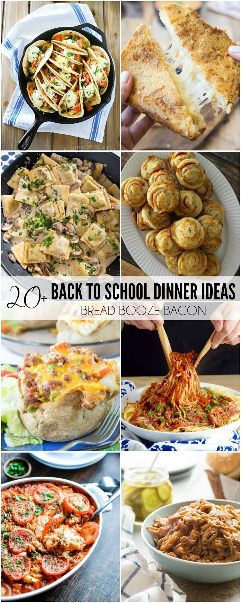 20 back to school dinner ideas bread booze bacon