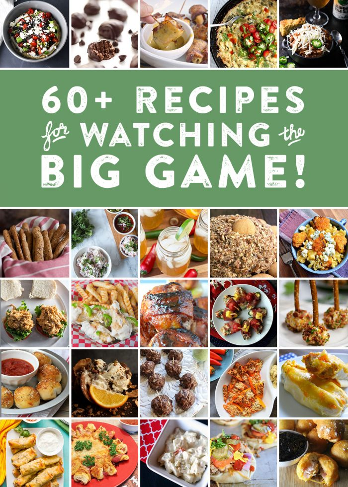 60+ Recipes for Watching the Big Game | Bread Booze Bacon