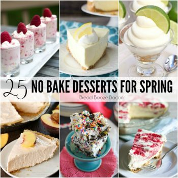 25 No Bake Desserts for Spring