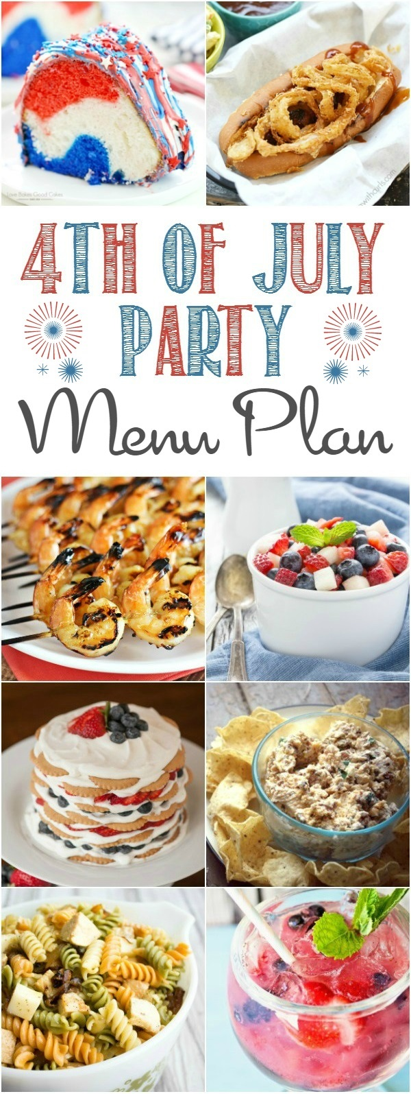 Celebrate America's birthday with your friends and family and these totally delicious 4th of July Party Menu Plan recipes!