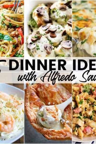 Alfredo lovers will swoon for these 25 Dinner Ideas with Alfredo Sauce!! Creamy, rich, and completely delicious, these supper recipes will make everyone smile!