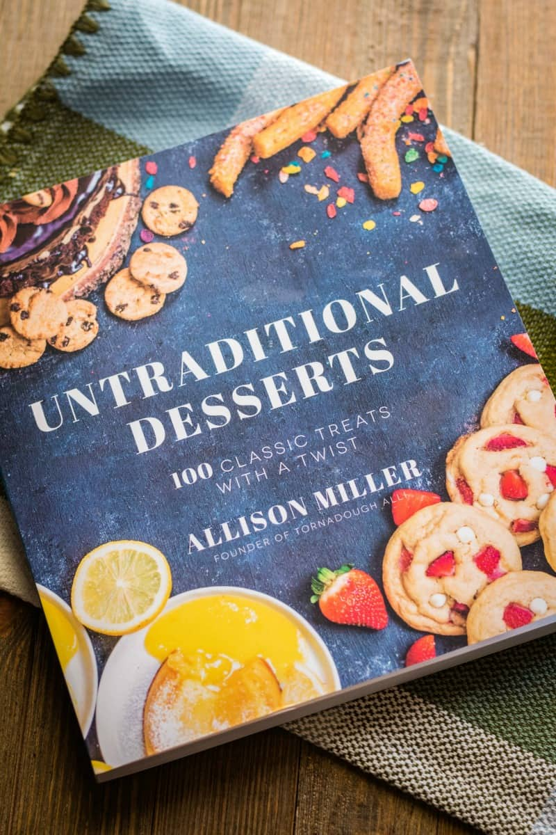 Untraditional Desserts Cookbook by Allison Miller
