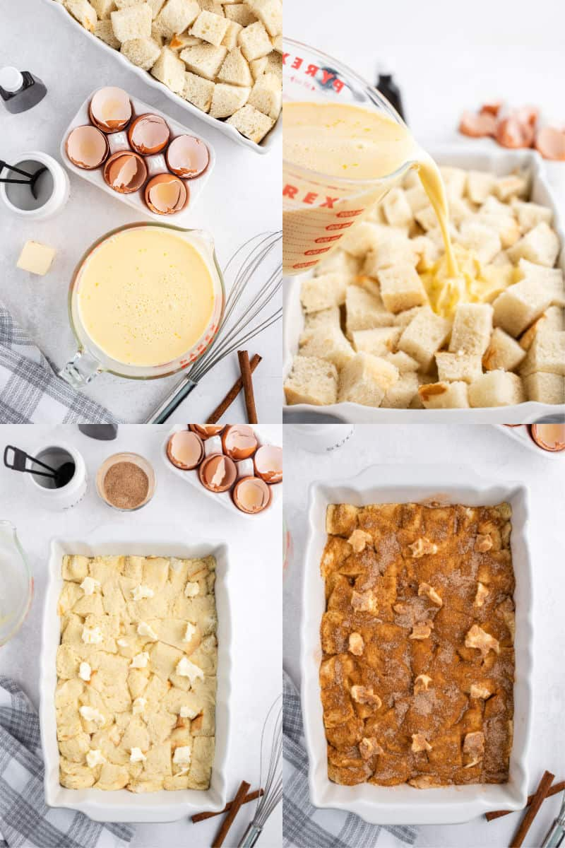 egg custard in a mixing bowl, custard being poured of cubed bread pieces in a baking dish, custard and bread in a baking dish after soaking, bread mixture topped with cinnamon-brown sugar and butter pats